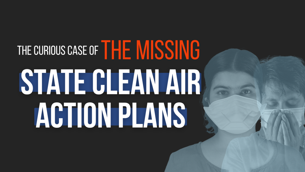 NGT State Clean Air Action Plans Missing